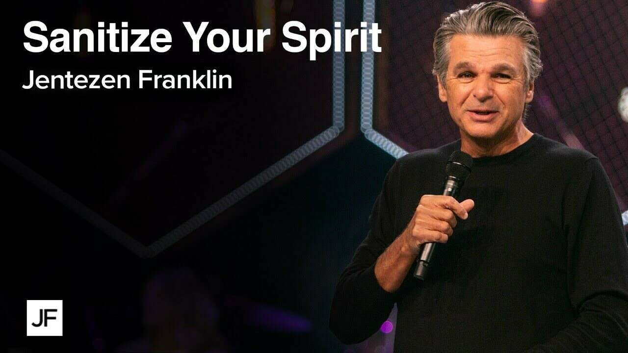 Sanitize Your Spirit