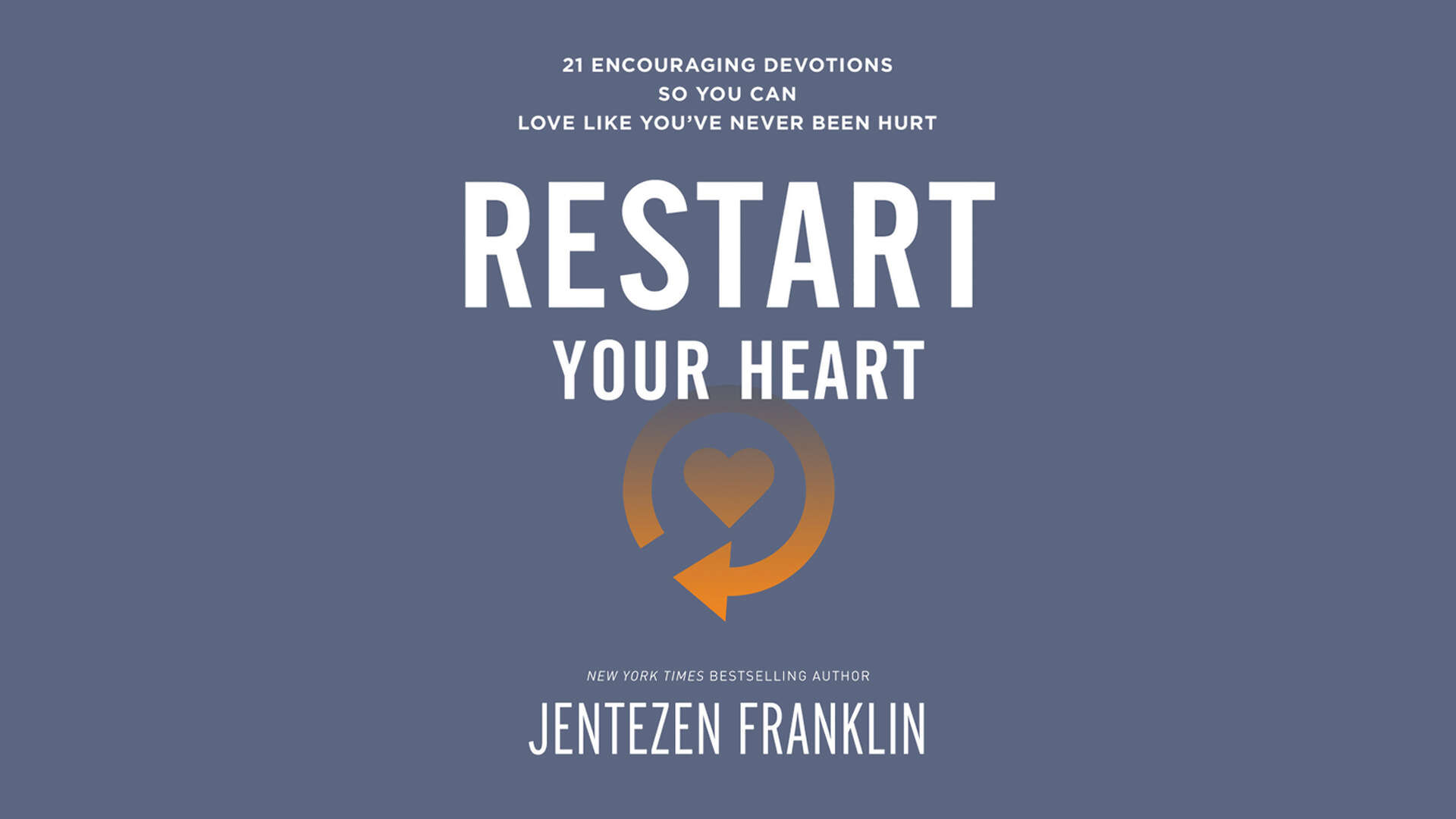 Restart Your Heart Devotional